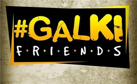 Galki friends